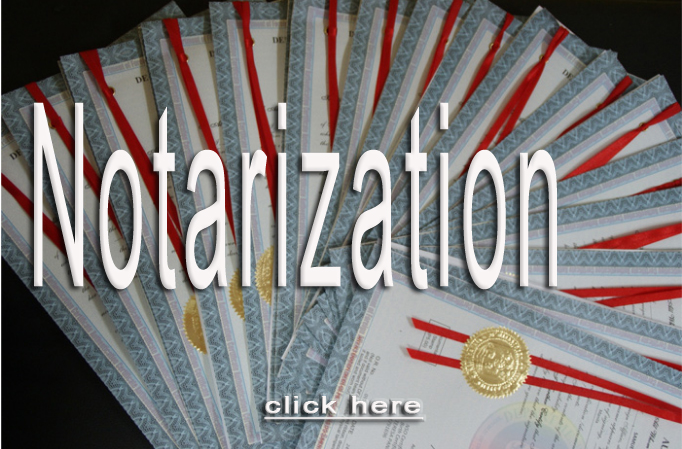 Legalization and Notarization